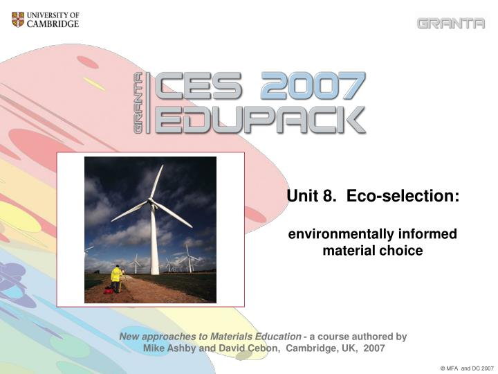 Unit 8 eco selection environmentally informed material choice