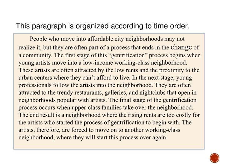 This paragraph is organized according to time order.