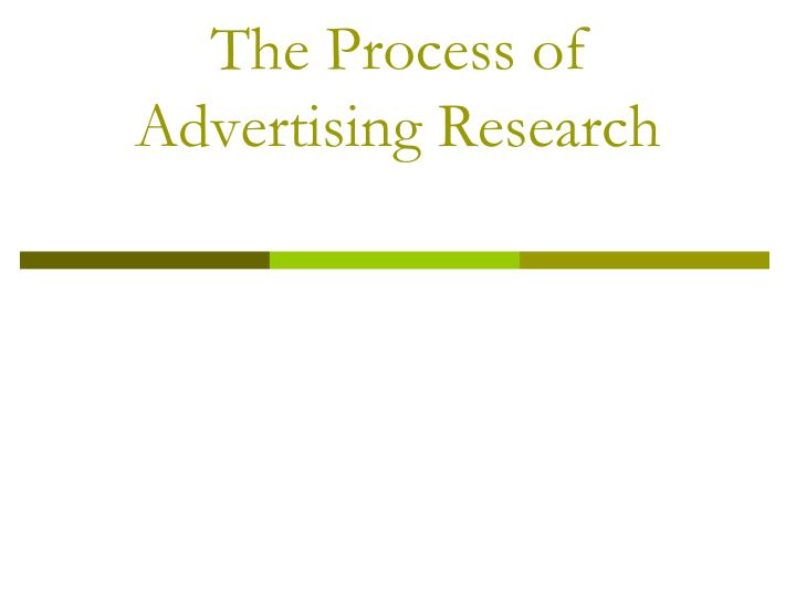 the process of advertising research n.