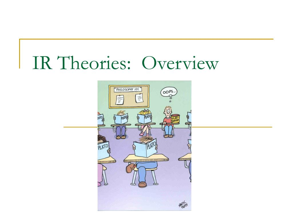 ir theories overview l.