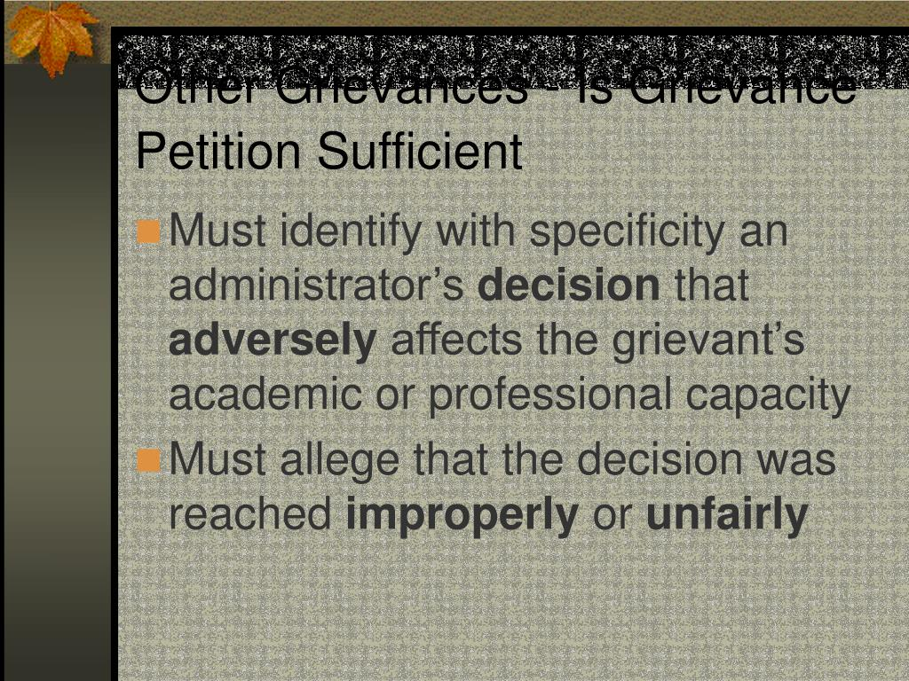 Other Grievances - Is Grievance Petition Sufficient