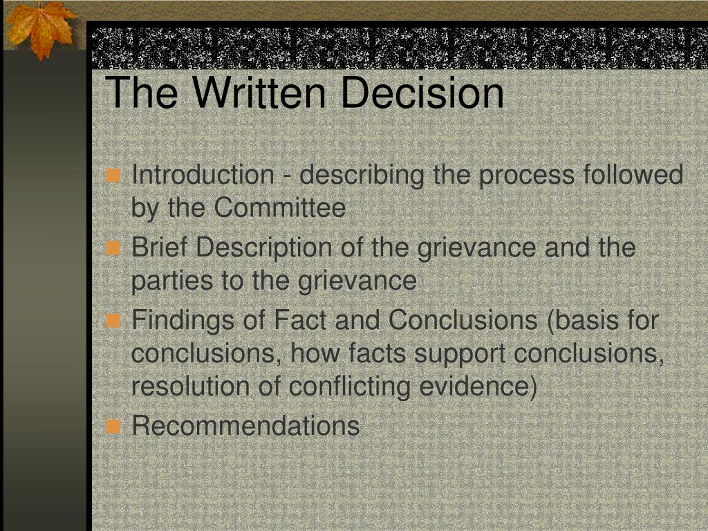 The Written Decision