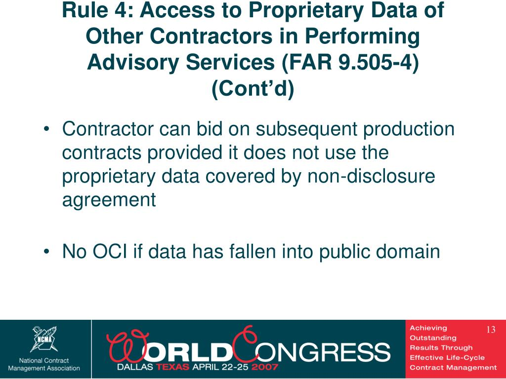 Rule 4: Access to Proprietary Data of Other Contractors in Performing Advisory Services (FAR 9.505-4) (Cont'd)