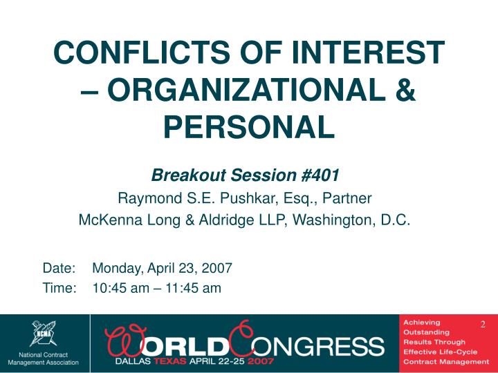 CONFLICTS OF INTEREST – ORGANIZATIONAL & PERSONAL