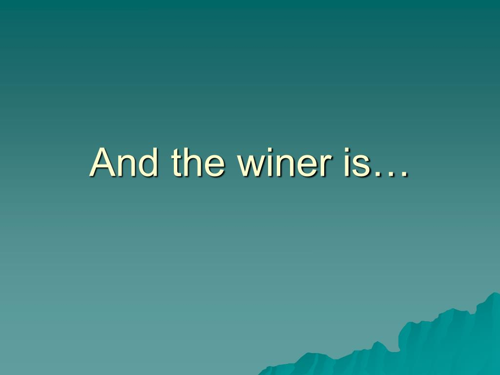 And the winer is…