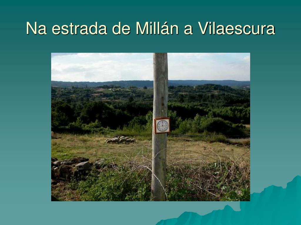 Na estrada de Millán a Vilaescura