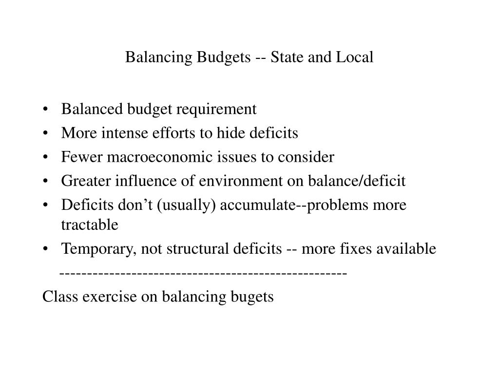 Balancing Budgets -- State and Local