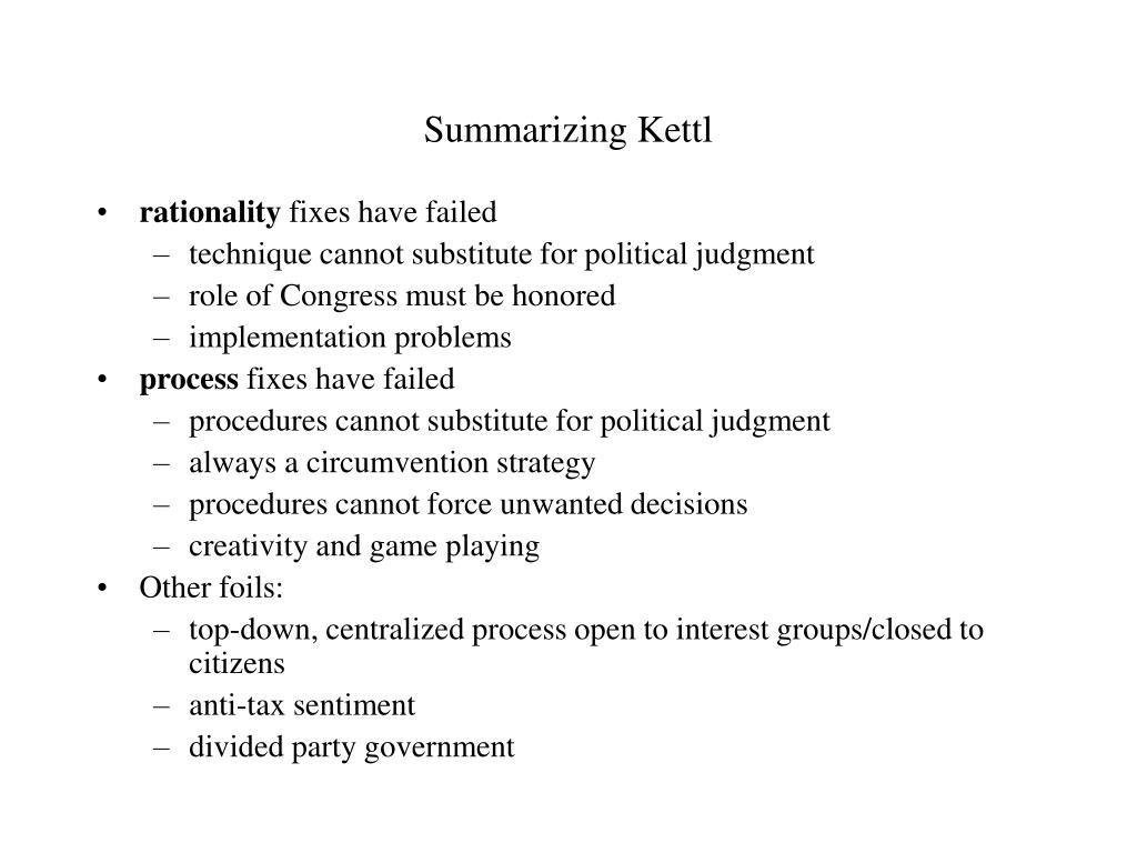 Summarizing Kettl
