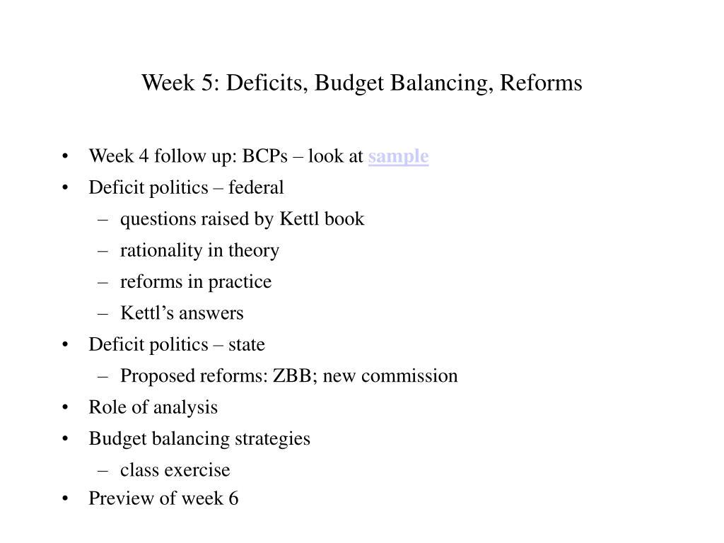 Week 5: Deficits, Budget Balancing, Reforms