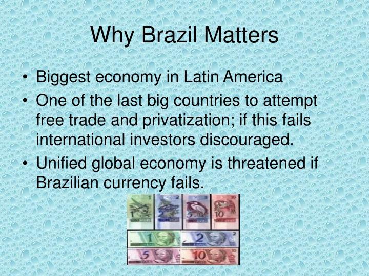 Why brazil matters