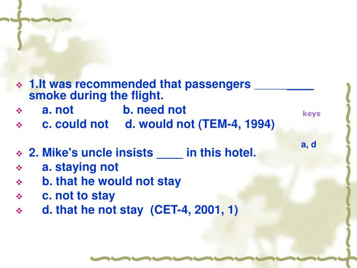 1.It was recommended that passengers