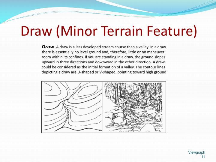 Draw (Minor Terrain Feature