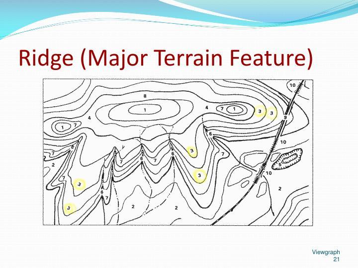 Ridge (Major Terrain Feature)