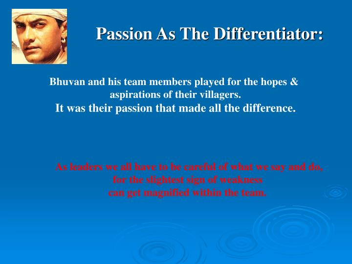 Passion As The Differentiator: