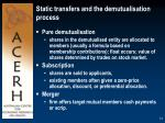 static transfers and the demutualisation process