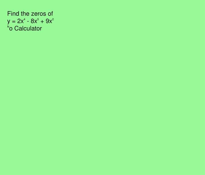 Find the zeros of