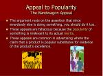appeal to popularity the bandwagon appeal