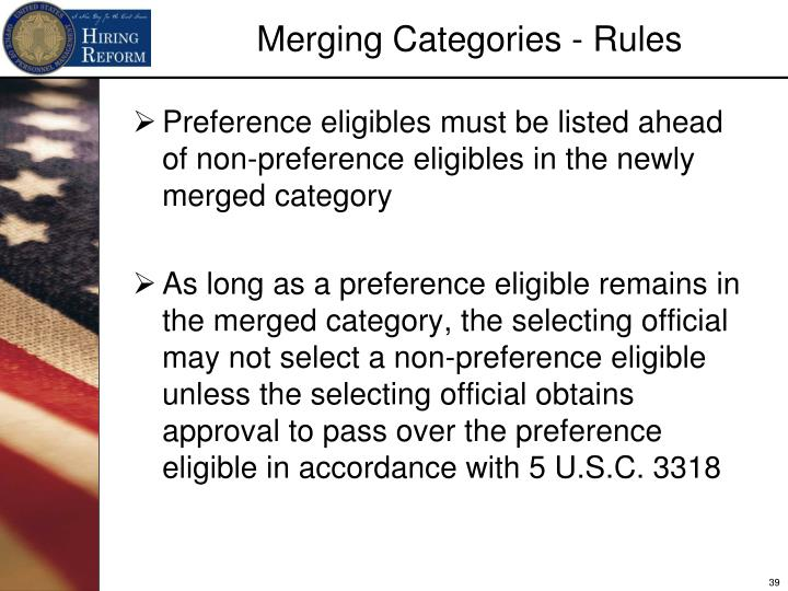 Preference eligibles must be listed ahead of non-preference eligibles in the newly merged category