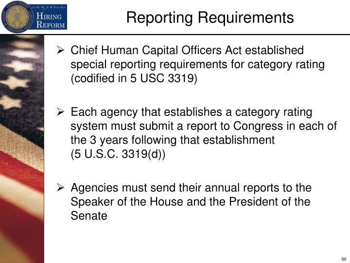 Chief Human Capital Officers Act established special reporting requirements for category rating (codified in 5 USC 3319)