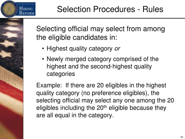 Selecting official may select from among the eligible candidates in: