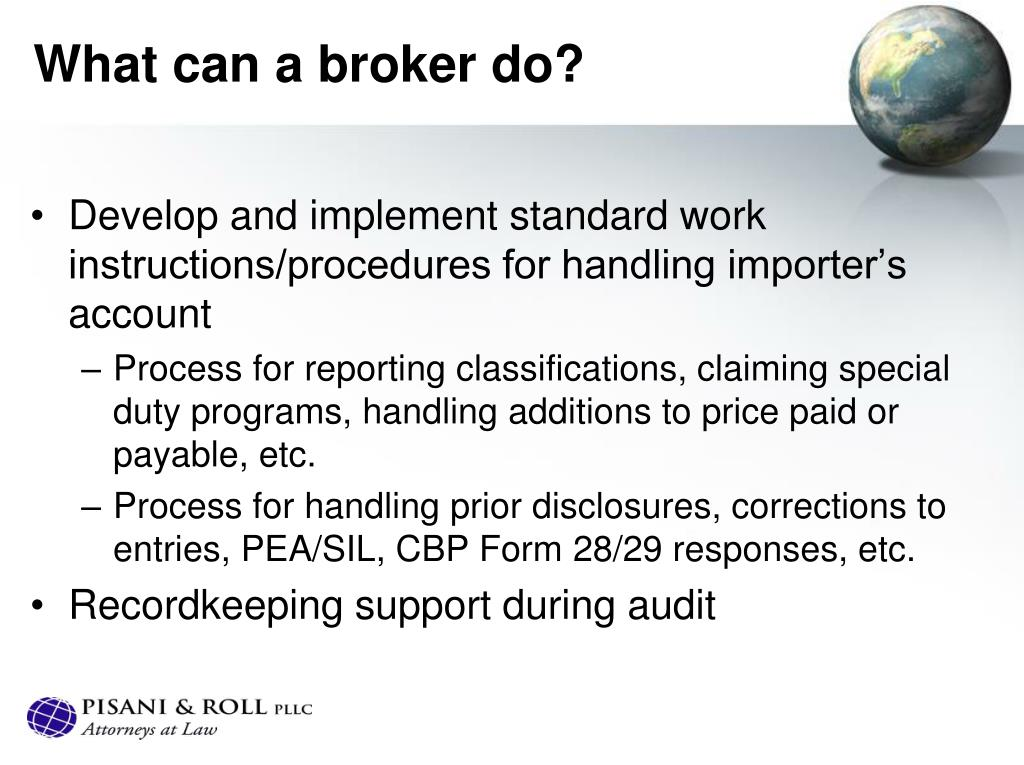 What can a broker do?