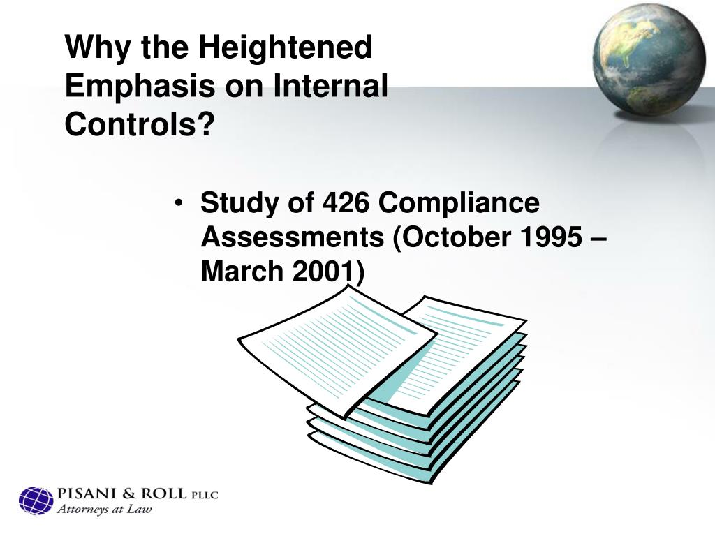 Why the Heightened Emphasis on Internal Controls?