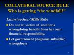collateral source rule who is getting the windfall1