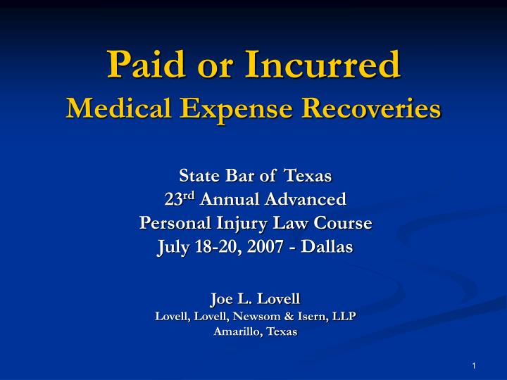 paid or incurred medical expense recoveries n.