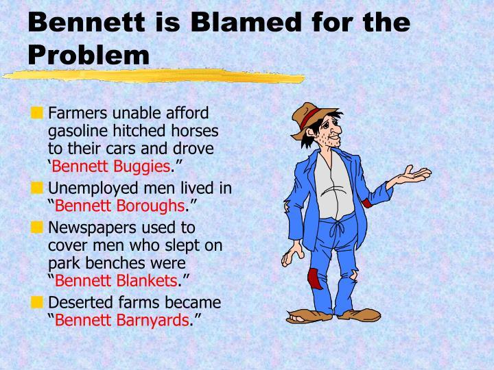 Bennett is Blamed for the Problem