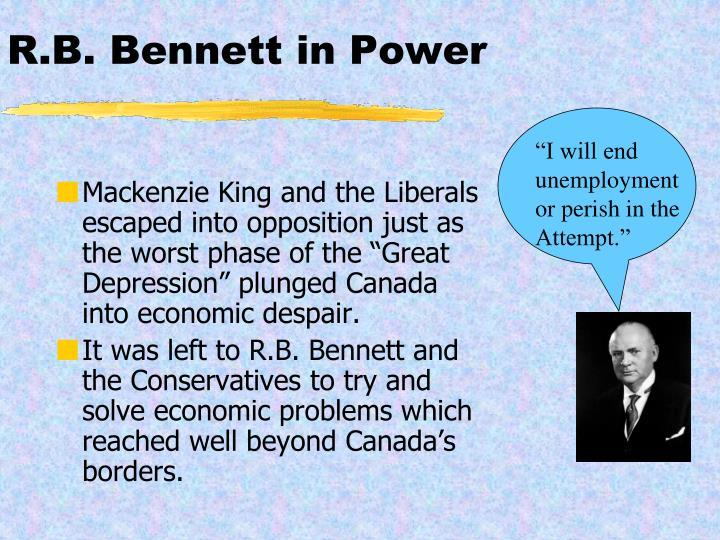 R.B. Bennett in Power