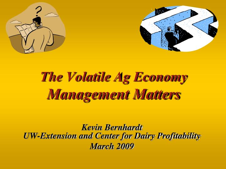 the volatile ag economy management matters n.