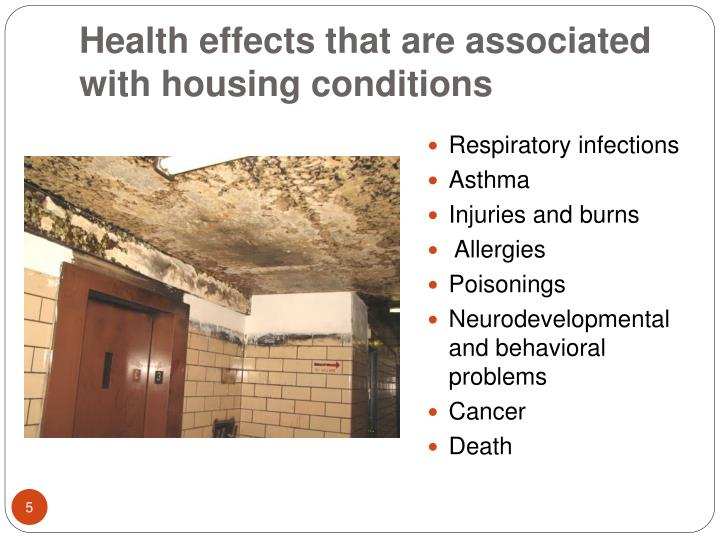 Health effects that are associated with housing conditions