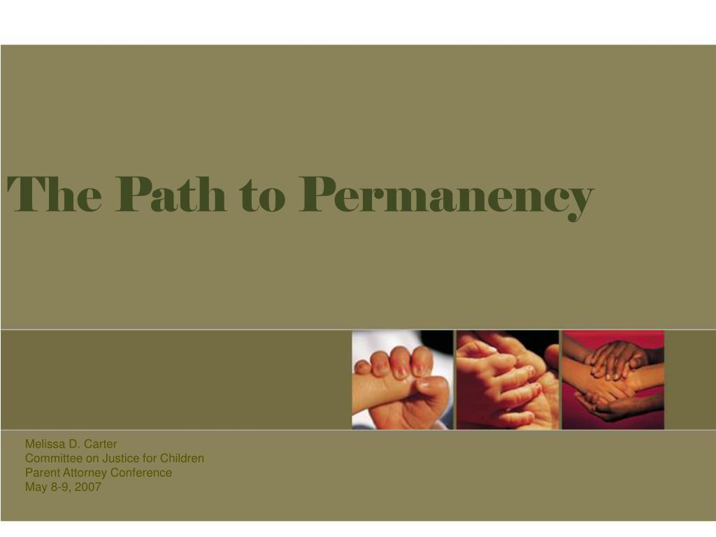 the path to permanency l.