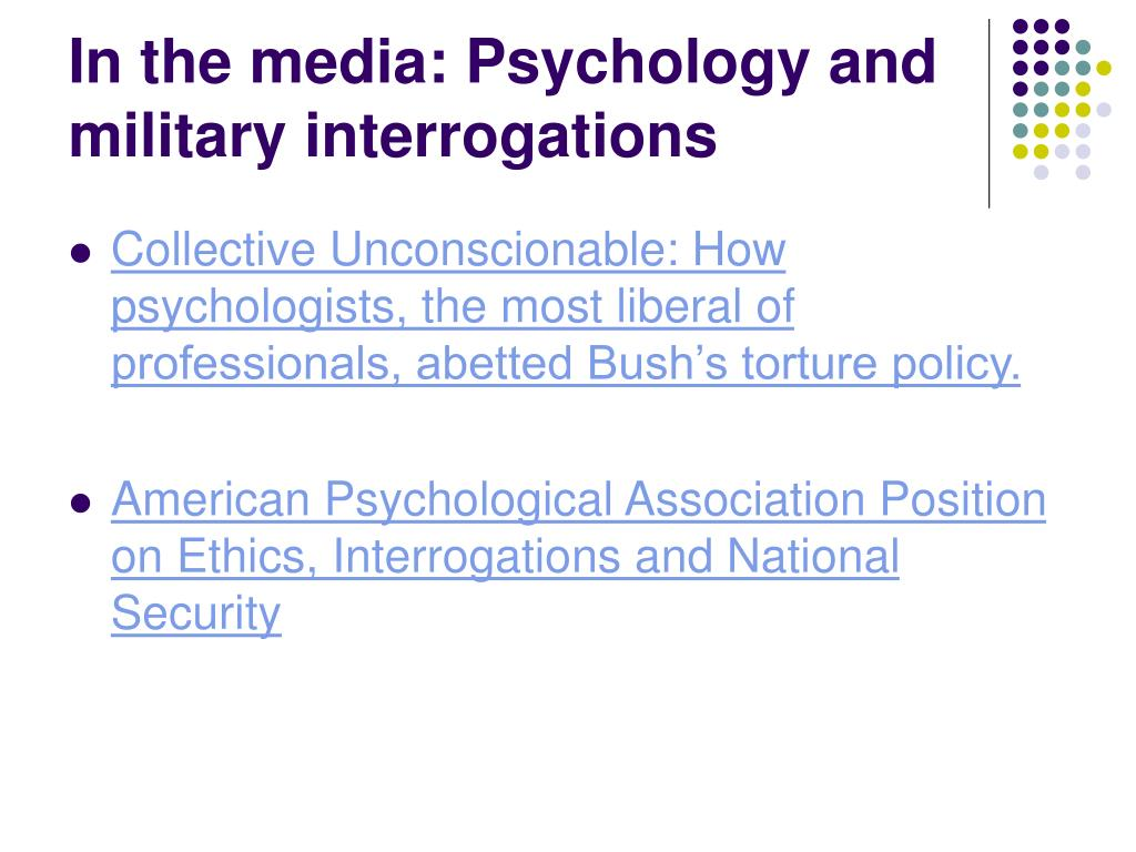 In the media: Psychology and military interrogations