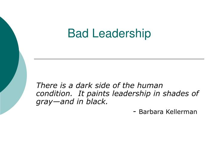 bad leadership n.