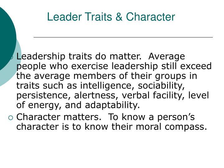 do traits matter kirkpatrick Leadership: do traits matter shelly kirkpatrick and edwin locke, unpack the necessity of particular leadership traits.