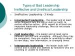 types of bad leadership ineffective and unethical leadership
