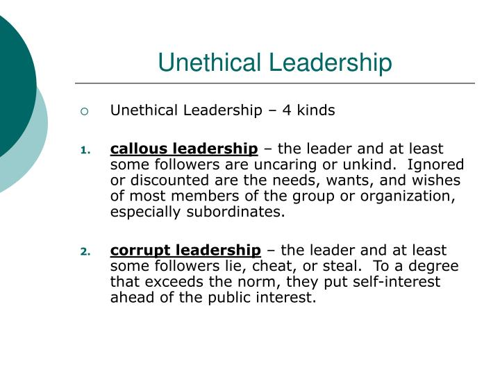 Unethical Leadership