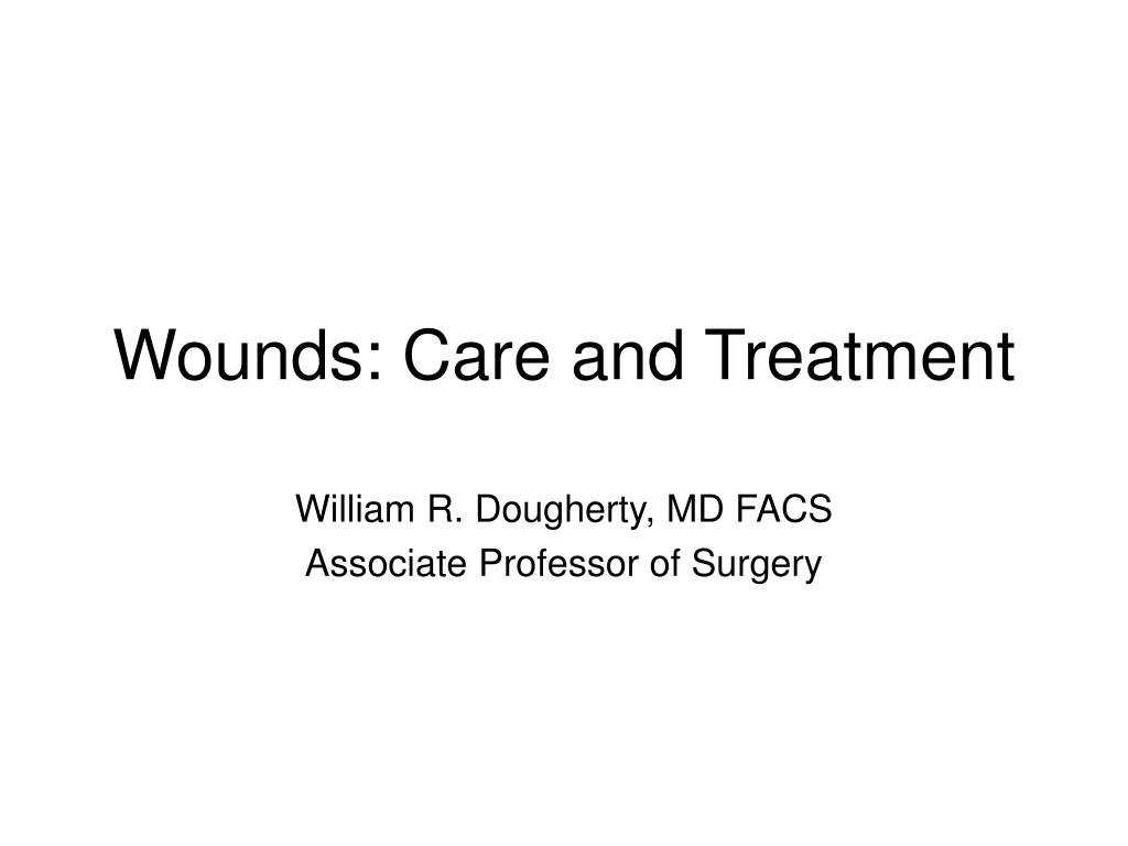 wounds care and treatment l.