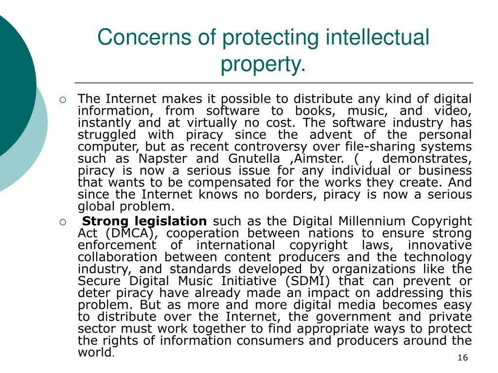Concerns of protecting intellectual property.