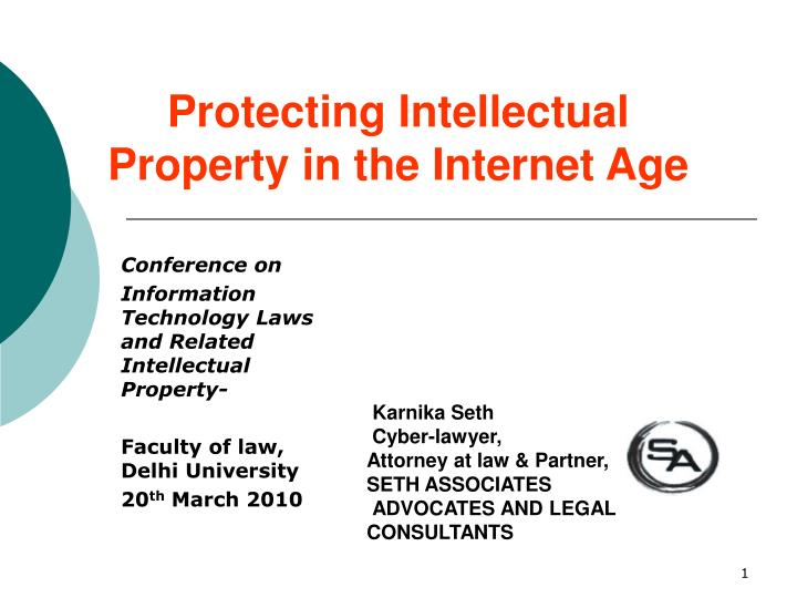 Protecting intellectual property in the internet age