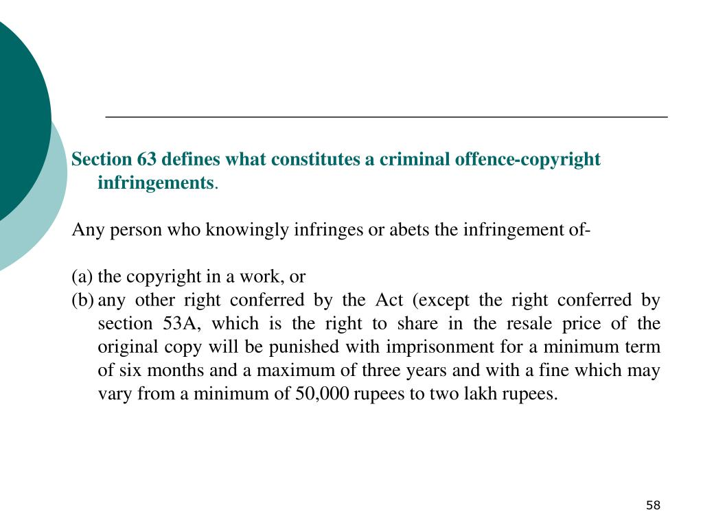 Section 63 defines what constitutes a criminal offence-copyright infringements