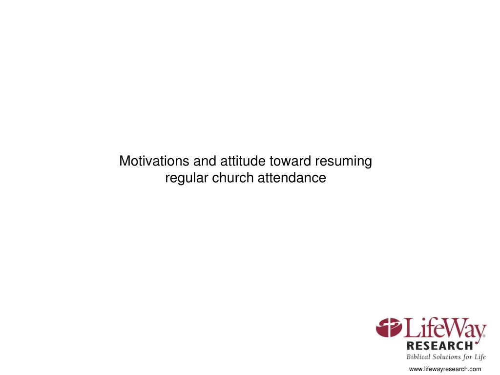 Motivations and attitude toward resuming