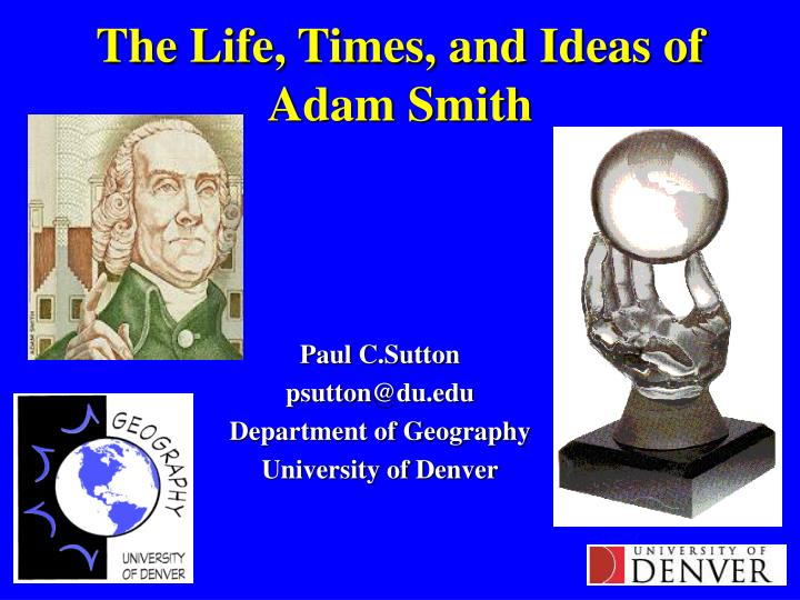 the life times and ideas of adam smith n.