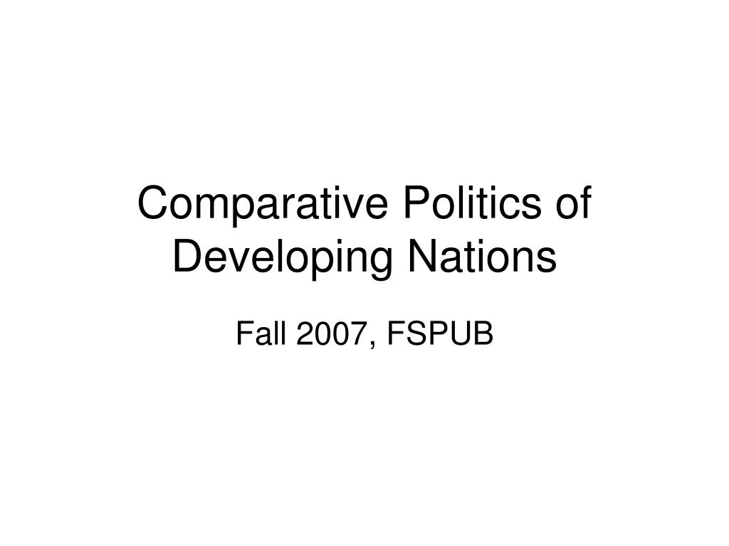 comparative politics of developing nations l.