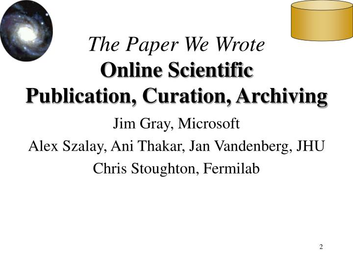 The paper we wrote online scientific publication curation archiving