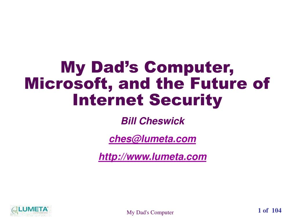 Ppt My Dad S Computer Microsoft And The Future Of Internet