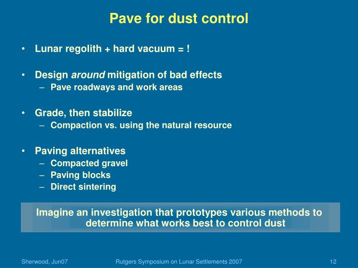Pave for dust control