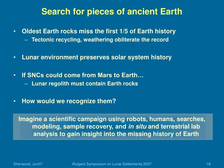 Search for pieces of ancient Earth