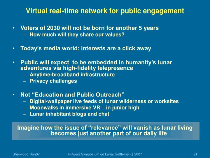 Virtual real-time network for public engagement